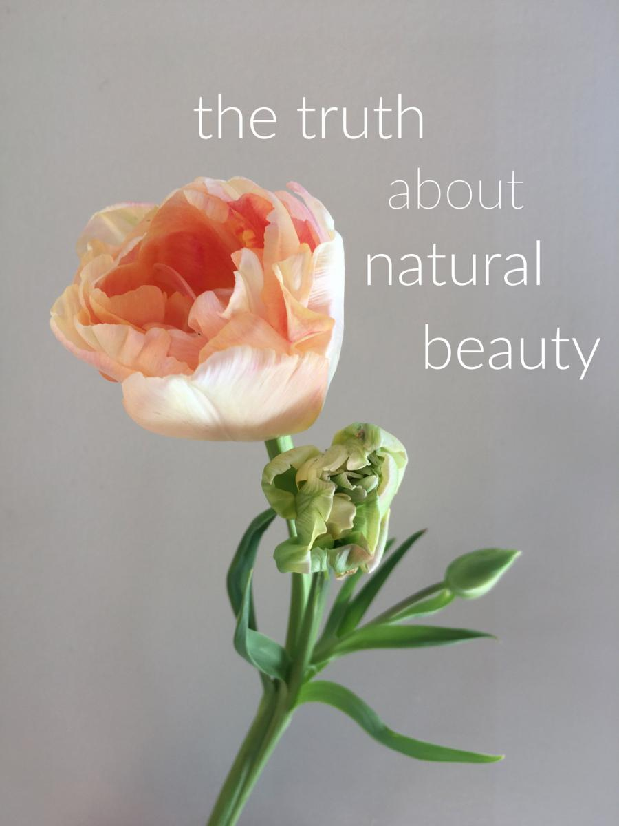 The truth about natural beauty